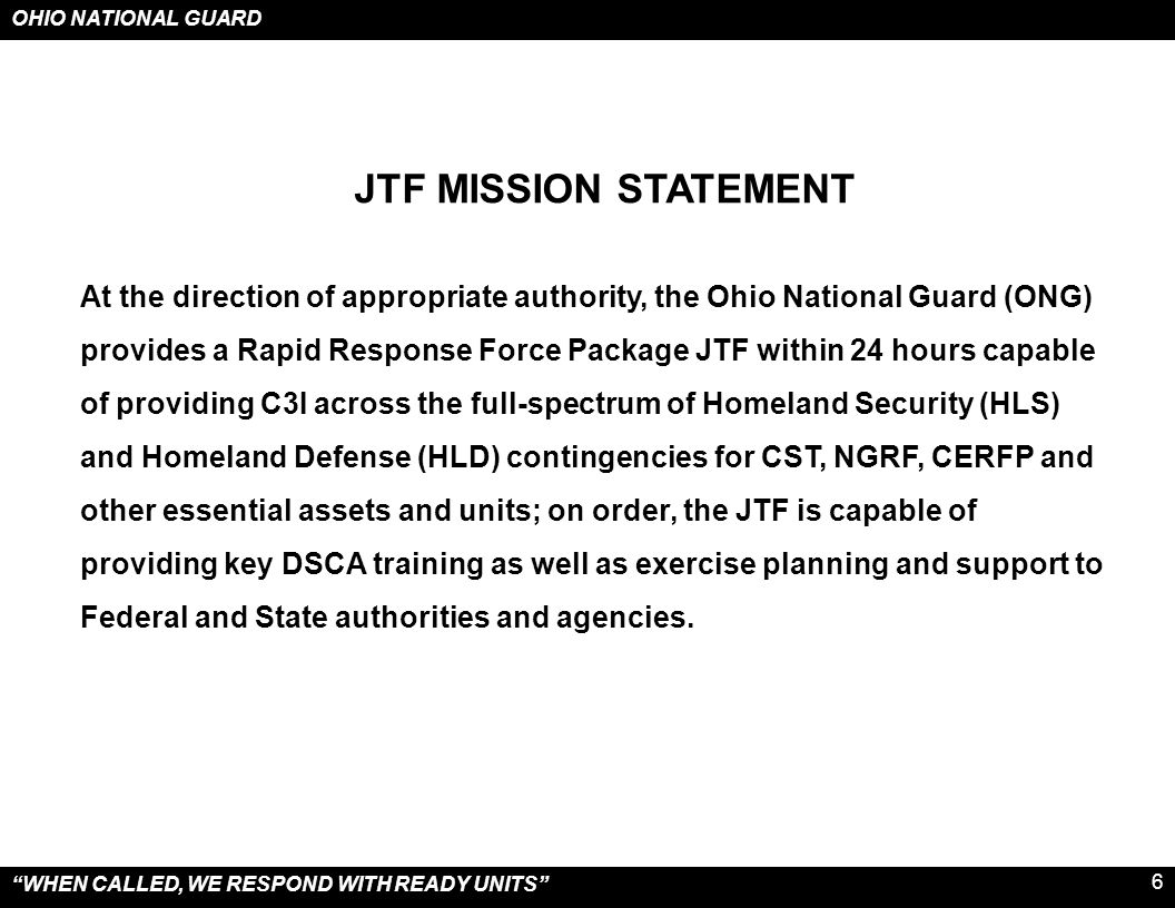 JTF MISSION STATEMENT