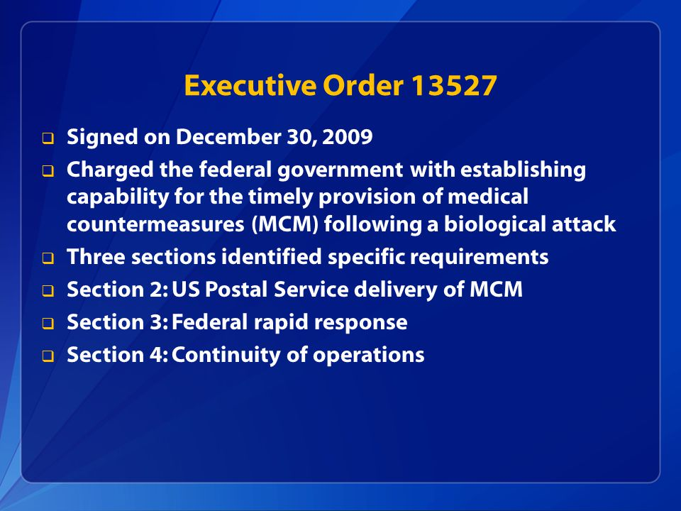 Executive Order 13527 Signed on December 30, 2009