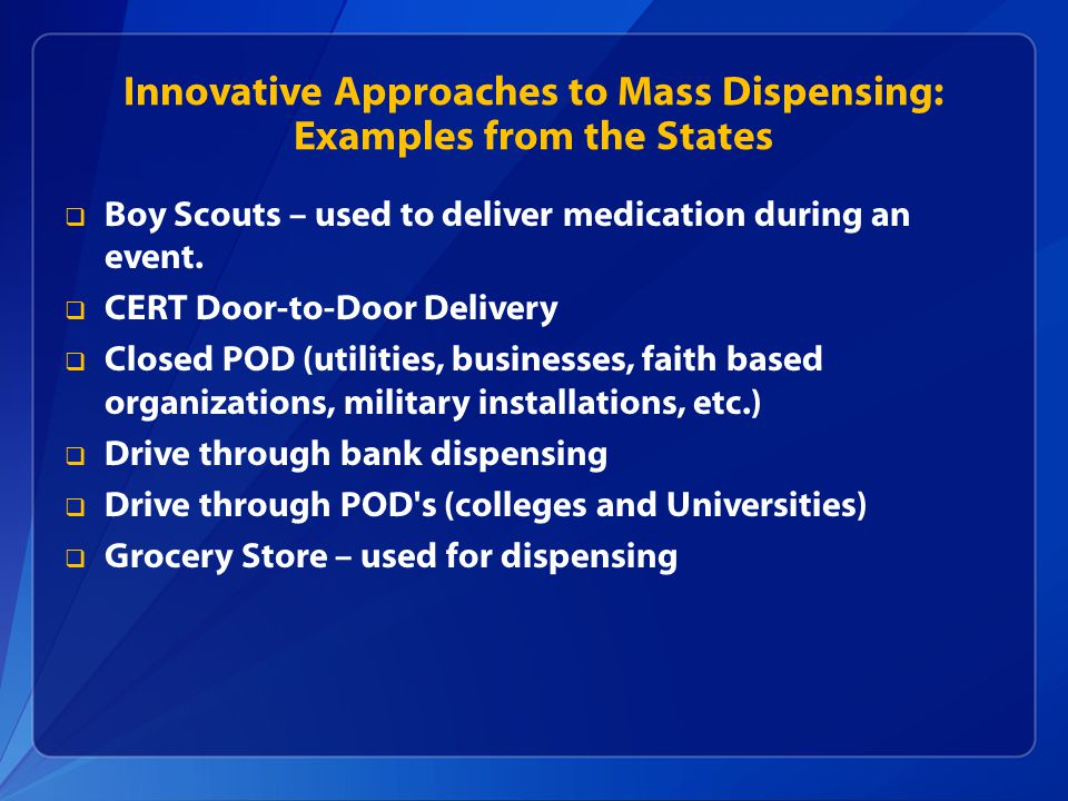 Innovative Approaches to Mass Dispensing: Examples from the States