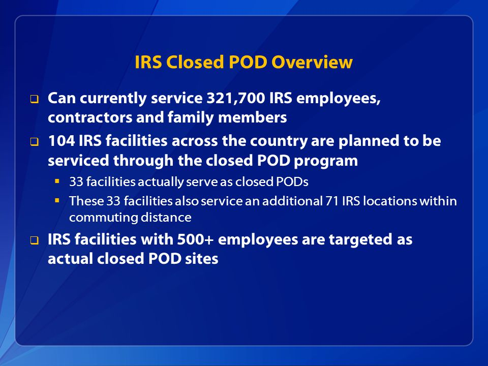 IRS Closed POD Overview