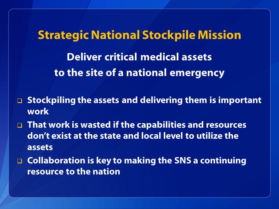 Strategic National Stockpile Mission