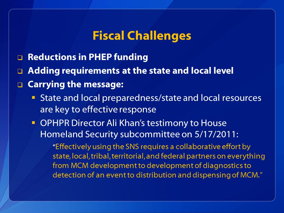 Fiscal Challenges Reductions in PHEP funding