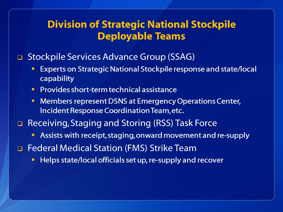 Division of Strategic National Stockpile Deployable Teams