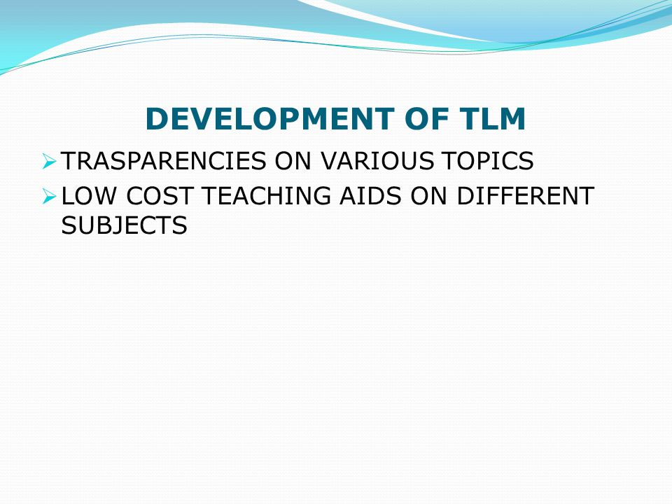 DEVELOPMENT OF TLM TRASPARENCIES ON VARIOUS TOPICS