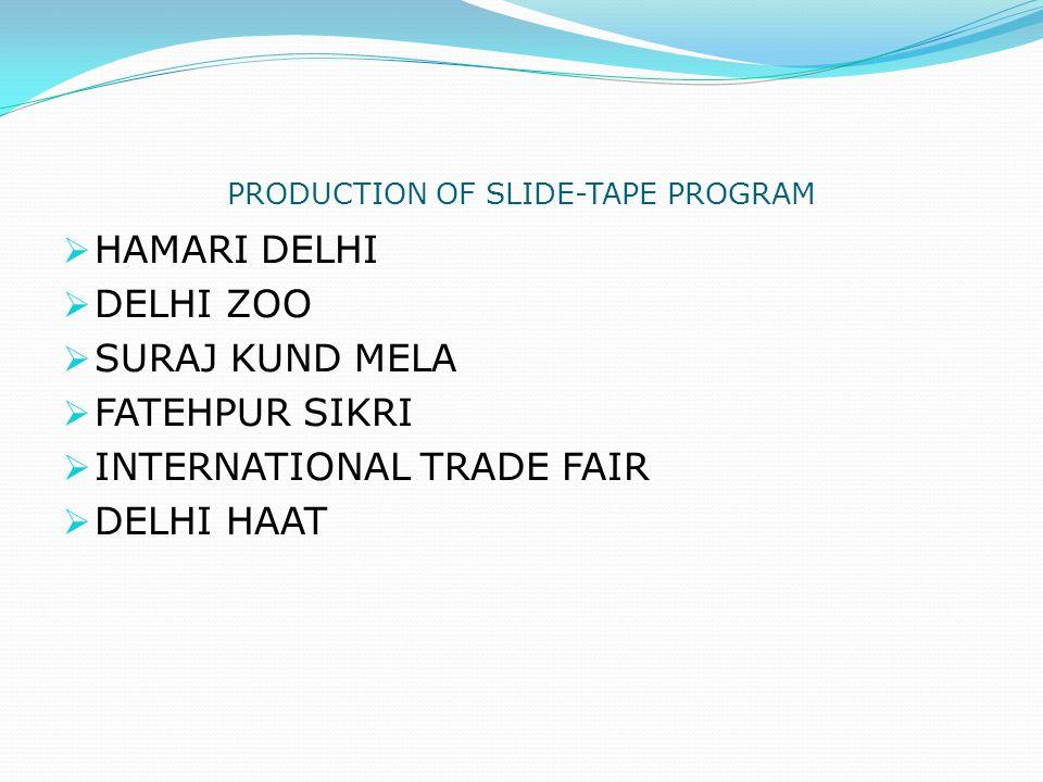 PRODUCTION OF SLIDE-TAPE PROGRAM
