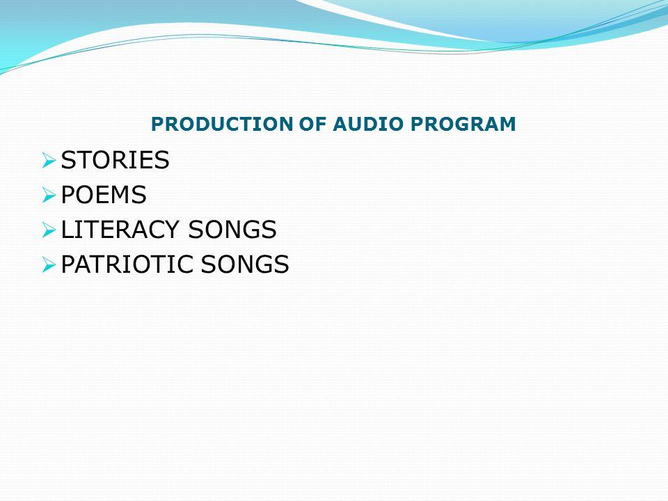 PRODUCTION OF AUDIO PROGRAM