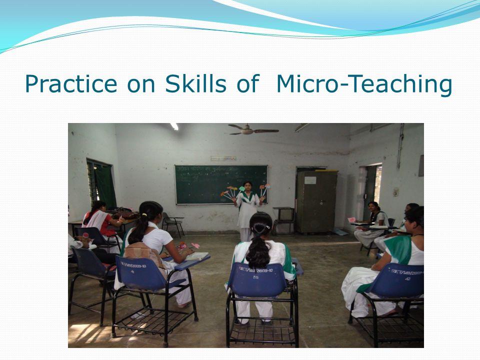 Practice on Skills of Micro-Teaching