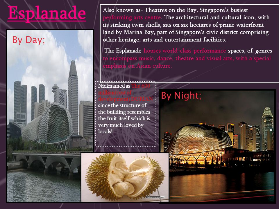 Esplanade By Day; By Night;