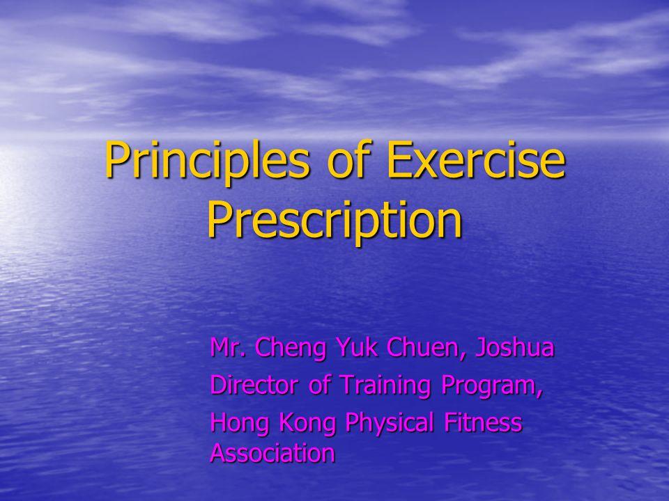 Principles of Exercise Prescription