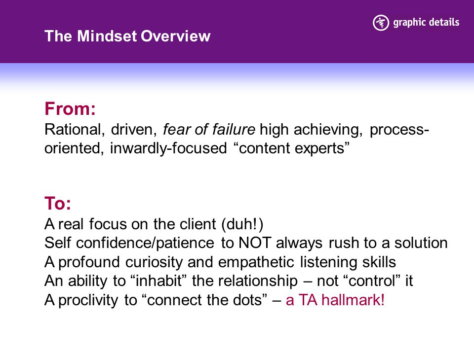 From: To: The Mindset Overview