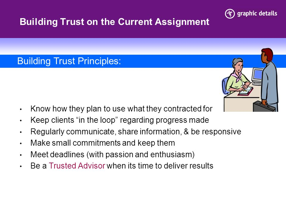 Building Trust on the Current Assignment