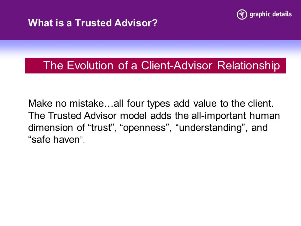 What is a Trusted Advisor