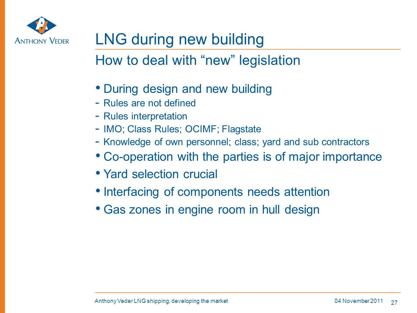 LNG during new building