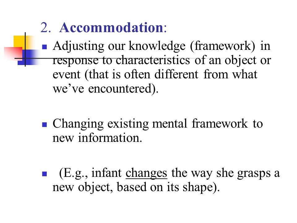 2. Accommodation: