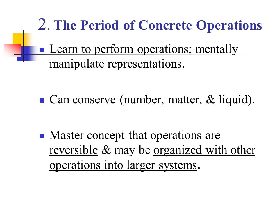 2. The Period of Concrete Operations
