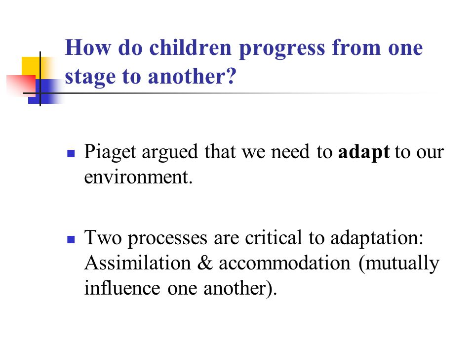 How do children progress from one stage to another