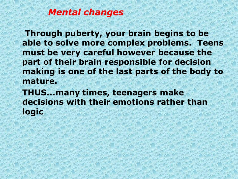 Mental changes