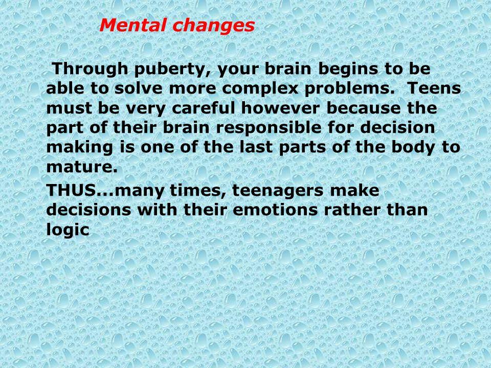 Mental changes