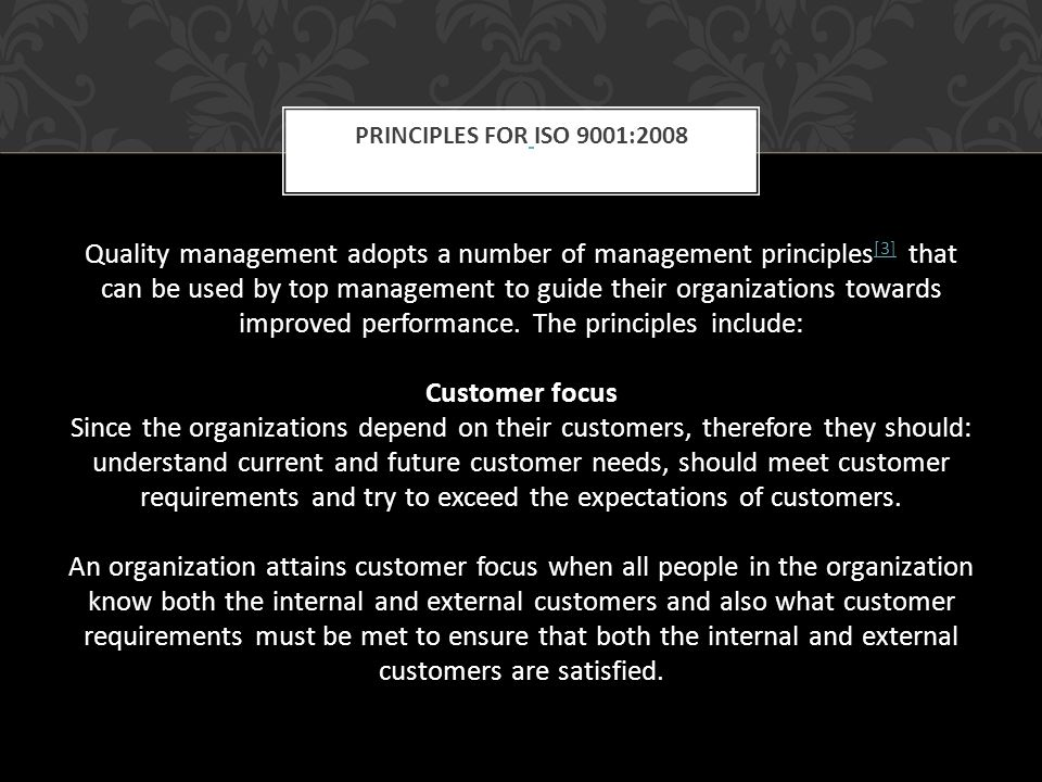 Principles for ISO 9001:2008