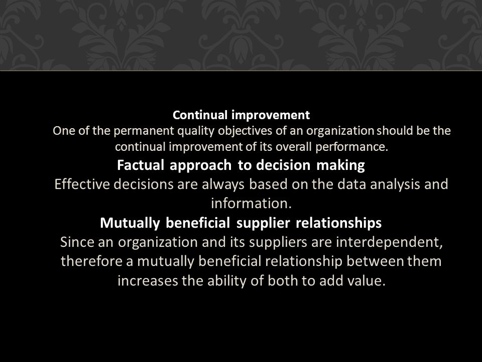 Factual approach to decision making