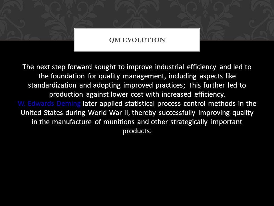 QM Evolution