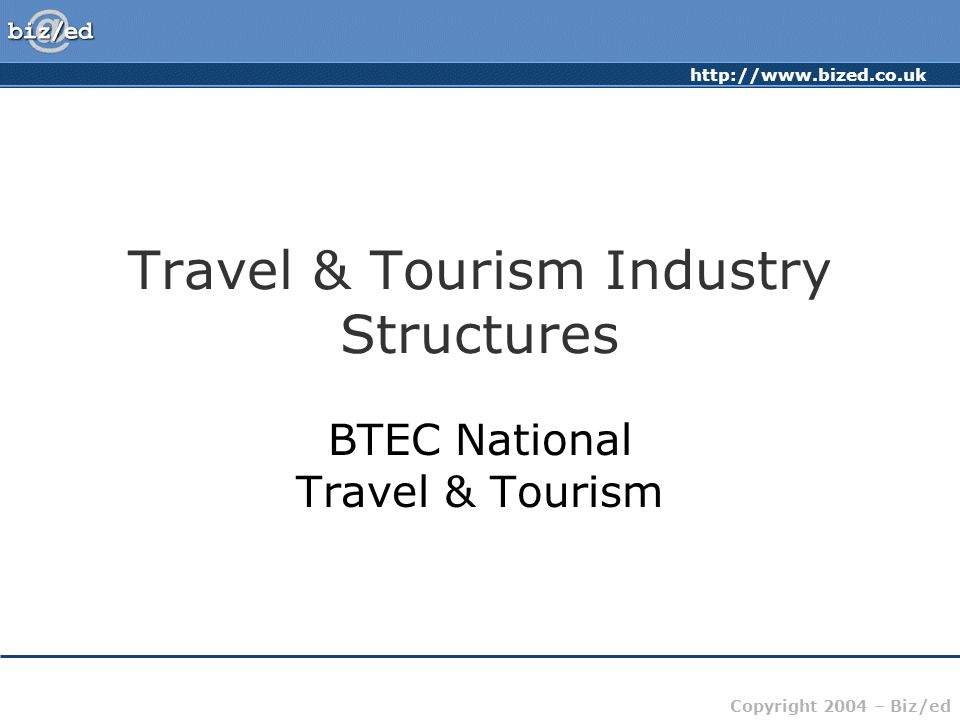 Travel & Tourism Industry Structures