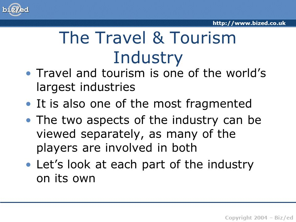 The Travel & Tourism Industry