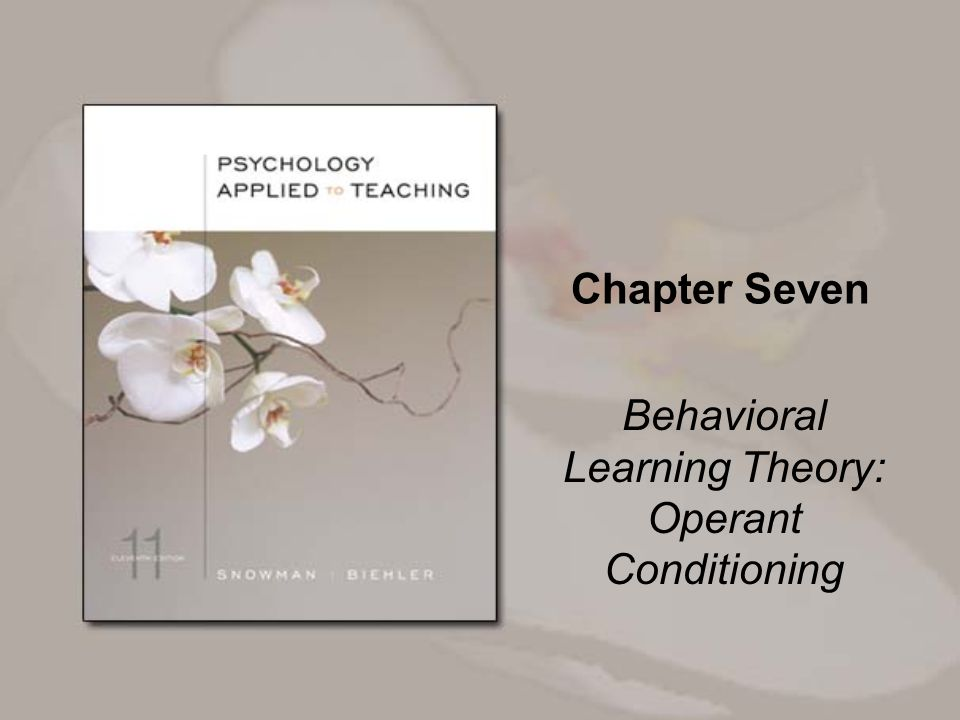Behavioral Learning Theory: Operant Conditioning