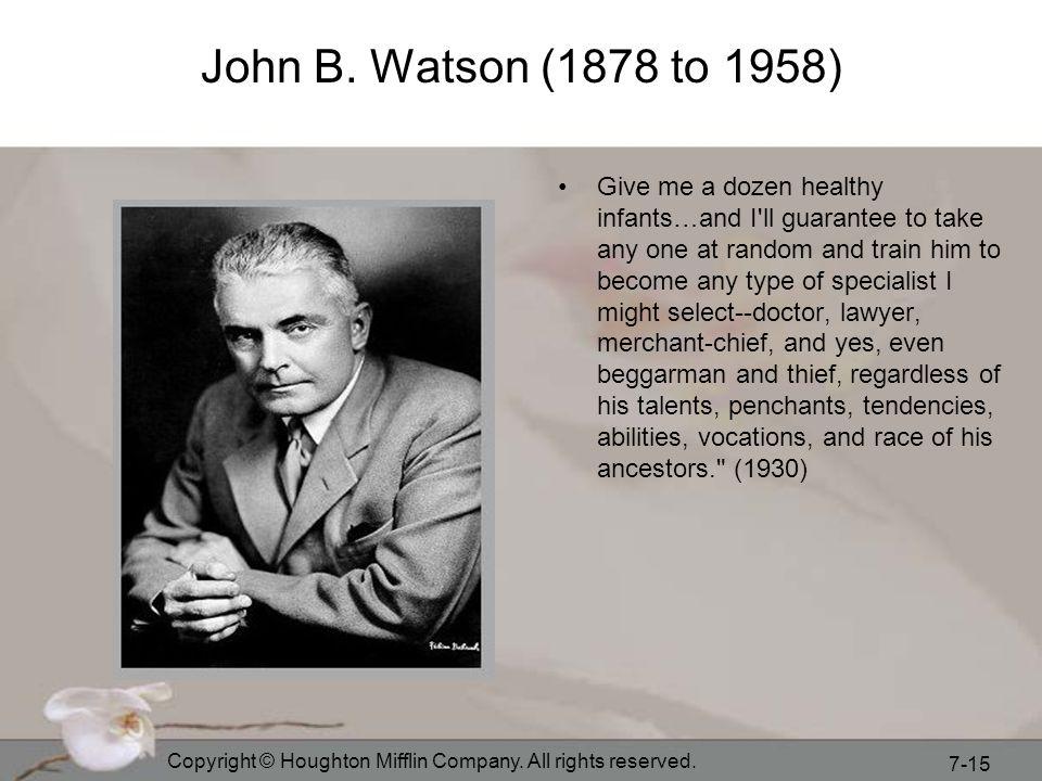 John B. Watson (1878 to 1958)