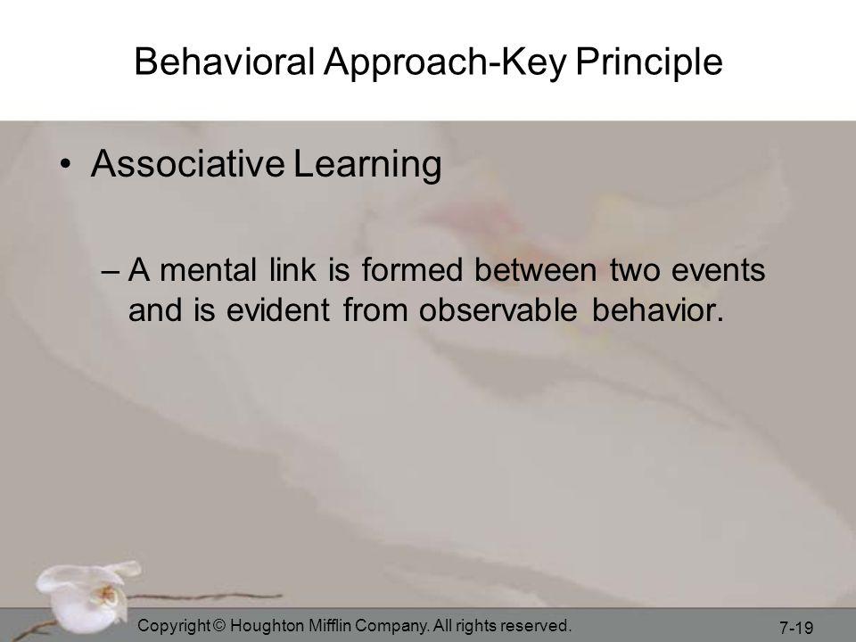 Behavioral Approach-Key Principle