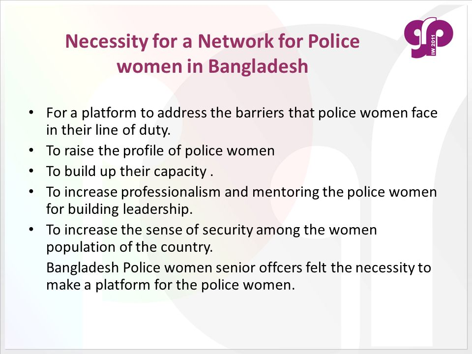 Necessity for a Network for Police women in Bangladesh