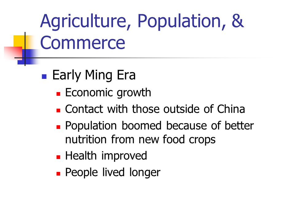 Agriculture, Population, & Commerce