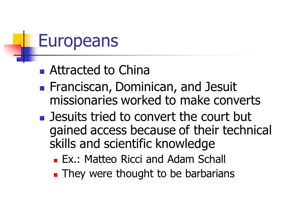 Europeans Attracted to China
