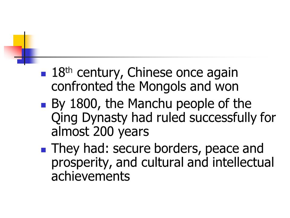 18th century, Chinese once again confronted the Mongols and won