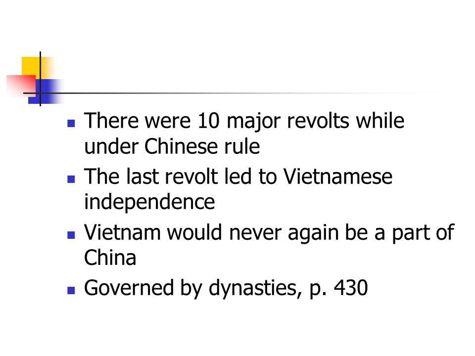 There were 10 major revolts while under Chinese rule