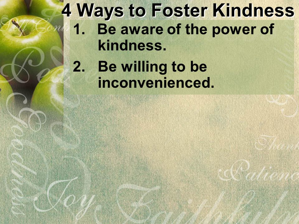 4 Ways to Foster Kindness