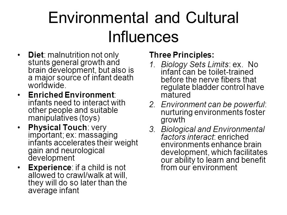 Environmental and Cultural Influences