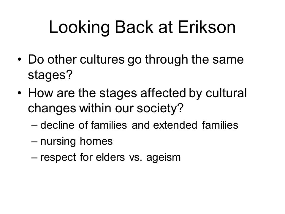 Looking Back at Erikson