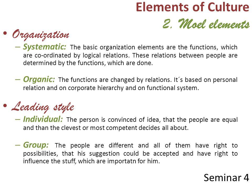 Elements of Culture 2. Moel elements