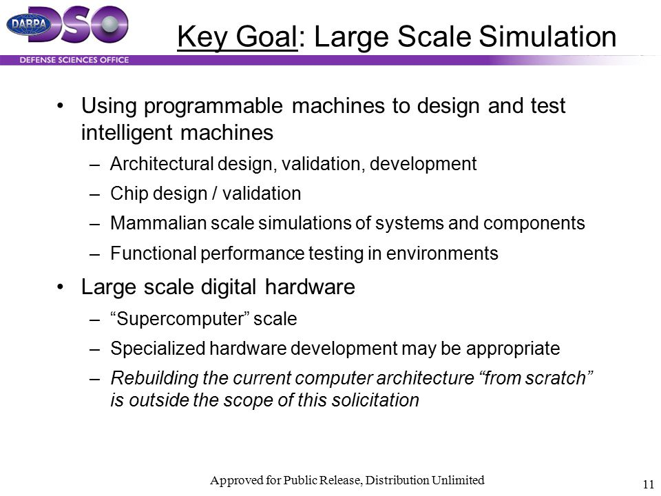 Key Goal: Large Scale Simulation