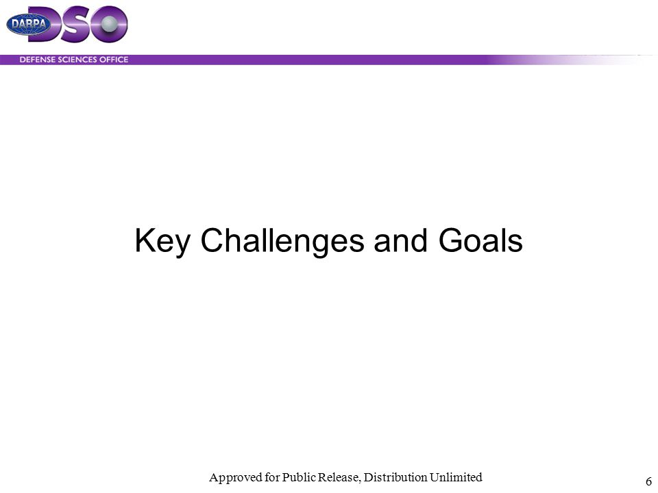 Key Challenges and Goals