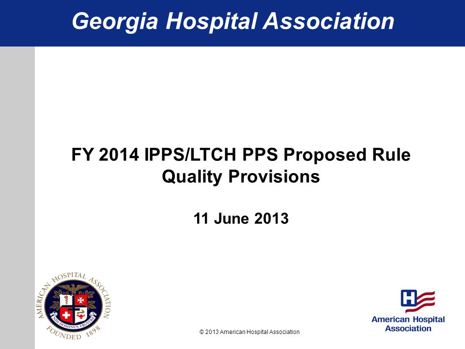 Georgia Hospital Association FY 2014 IPPS/LTCH PPS Proposed Rule