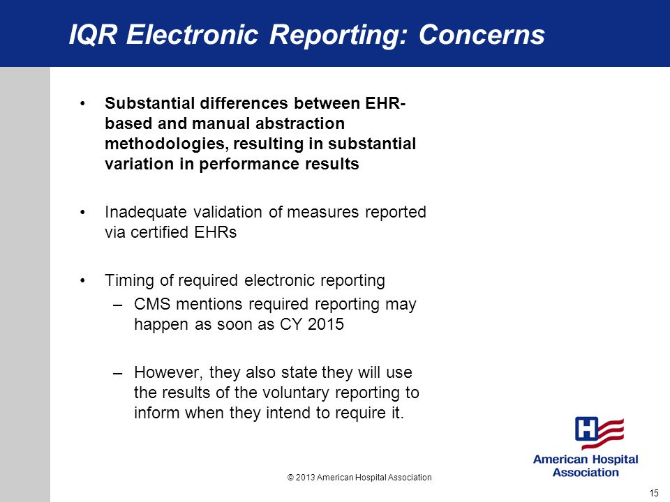IQR Electronic Reporting: Concerns