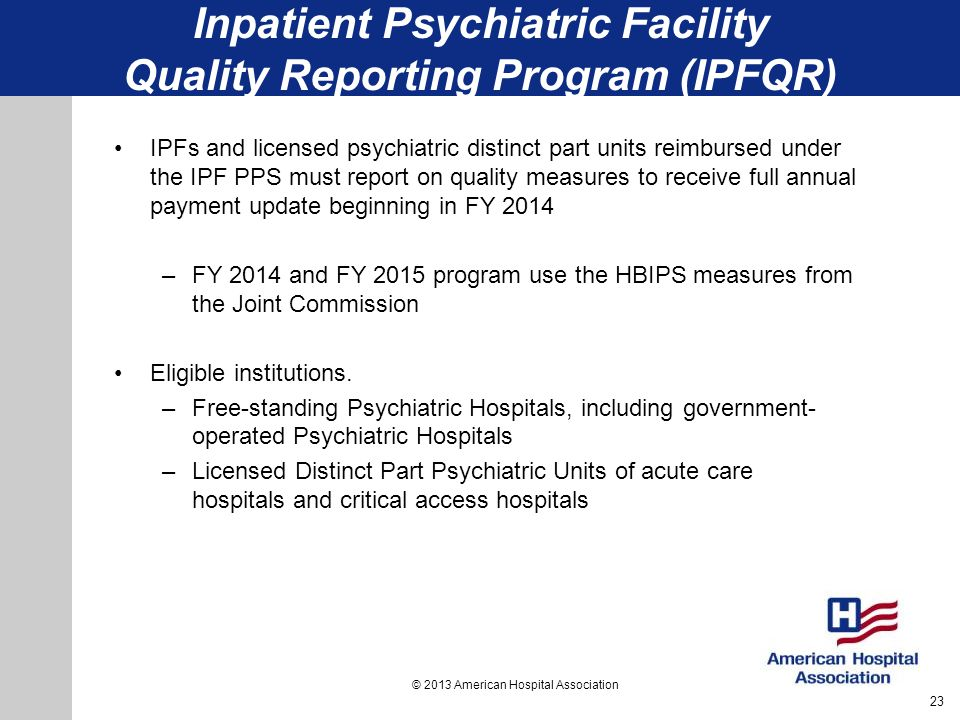 Inpatient Psychiatric Facility Quality Reporting Program (IPFQR)