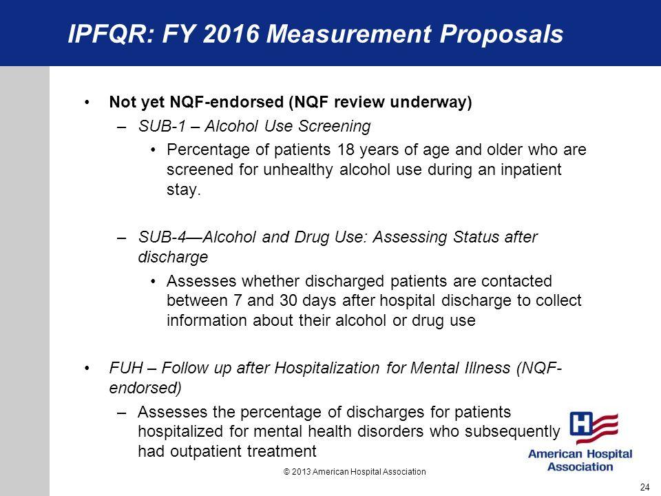 IPFQR: FY 2016 Measurement Proposals