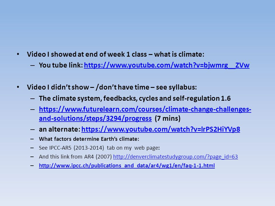 Video I showed at end of week 1 class – what is climate: