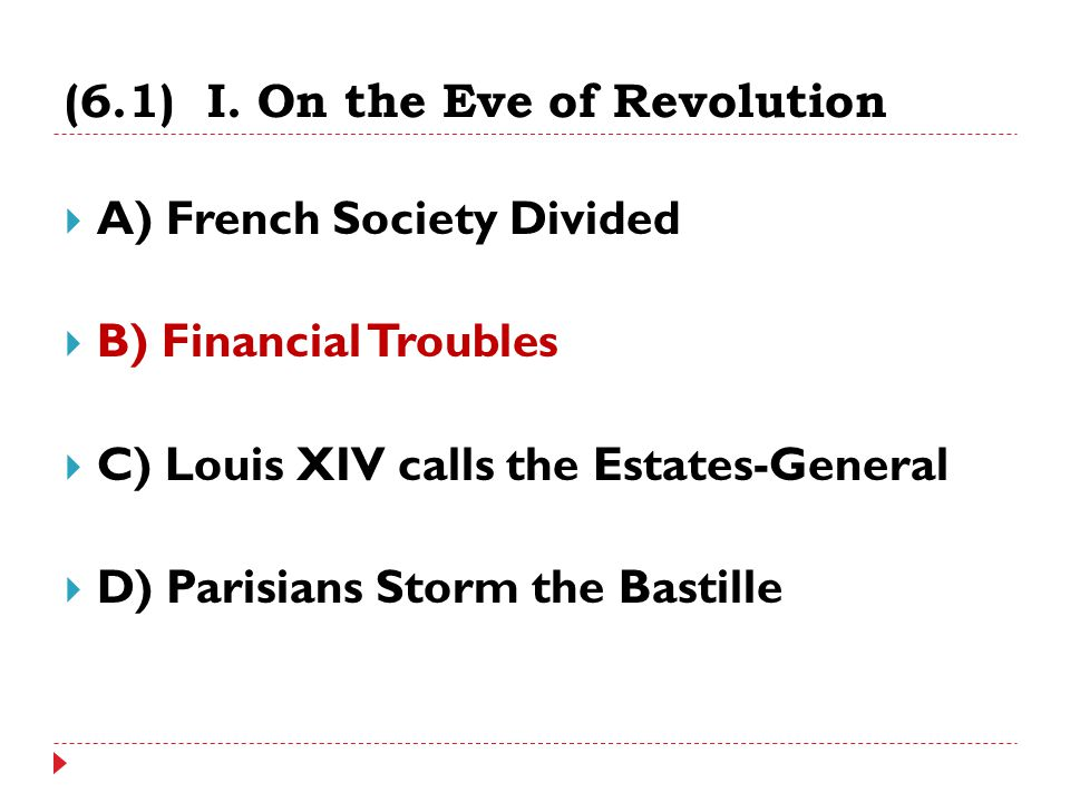 (6.1) I. On the Eve of Revolution