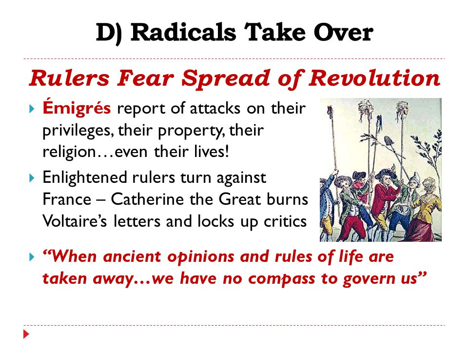 Rulers Fear Spread of Revolution