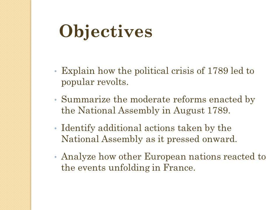 Objectives Explain how the political crisis of 1789 led to popular revolts.