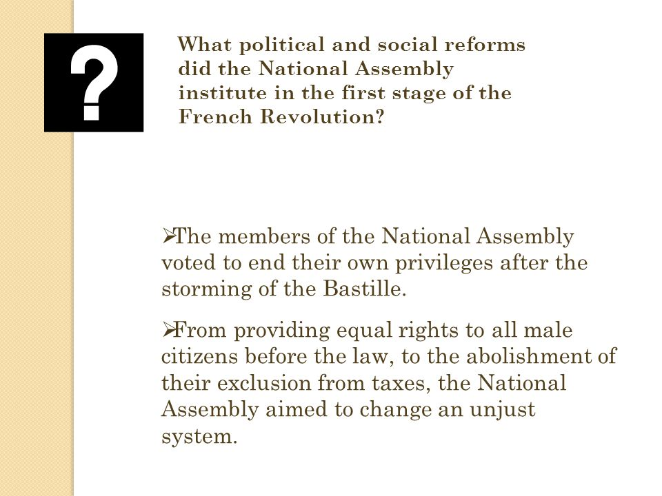 What political and social reforms did the National Assembly institute in the first stage of the French Revolution